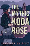 The Mythic Koda Rose