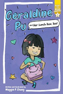 Geraldine Pu and Her Lunch Box, Too!