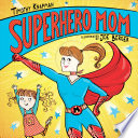 Superhero Mom