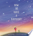 How to Have a Birthday