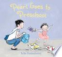 Pearl Goes to Preschool