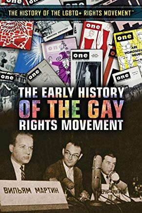 The Early History of the Gay Rights Movement