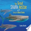 The Great Shark Rescue: Saving the Whale Sharks