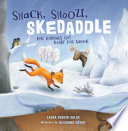 Snack, Snooze, Skedaddle: How Animals Get Ready for Winter
