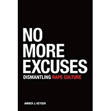 No More Excuses: Dismantling Rape Culture