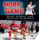 More Than a Game: Race, Gender, and Politics in Sports