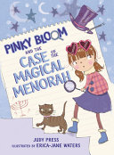 Pinky Bloom and the Case of the Magical Menorah