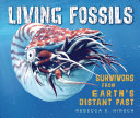 Living Fossils: Survivors from Earth's Distant Past