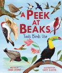 A Peek at Beaks: Tools Birds Use