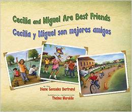 Cecilia and Miguel Are Best Friends/Cecilia y Miguel son mejores amigos