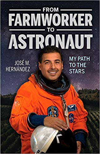 From Farm Worker to Astronaut: My Path to the Stars/De campesino a astronaut: Mi viaje a las estrellas