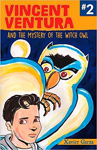 Vincent Ventura and the Mystery of the Witch Owl/Vincent Ventura y el misterio de la bruja lechuza: A Monster Fighter Mystery/serie Exterminador de monstruos