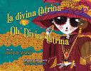 La divina Catrina/Oh, Divine Catrina