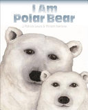 I Am Polar Bear