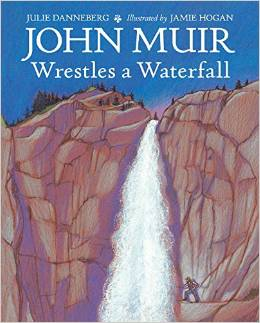 John Muir Wrestles a Waterfall