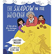 The Shadow in the Moon: A Tale of the Mid-Autumn Festival
