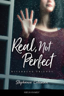 Real, Not Perfect