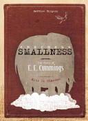 Enormous Smallness:A Story of E. E. Cummings