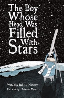 The Boy Whose Head Was Filled with Stars: A Story about Edwin Hubble