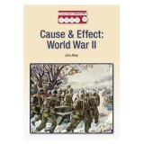 Cause & Effect: World War II