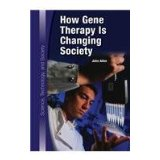 How Gene Therapy Is Changing Society