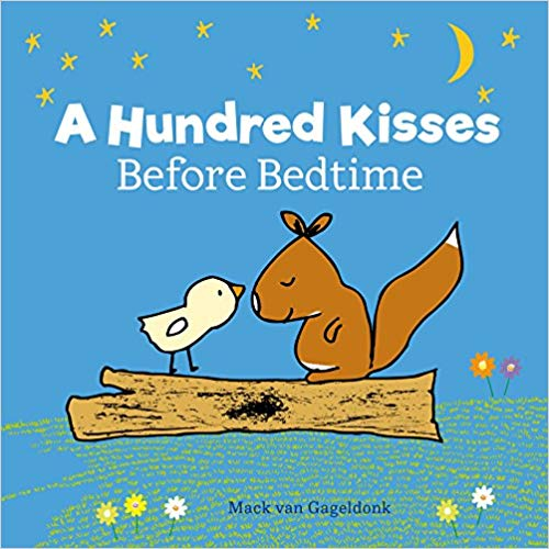 A Hundred Kisses Before Bedtime