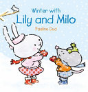 Winter with Lily & Milo