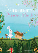 The Easter Bunny's ­Present Hunt