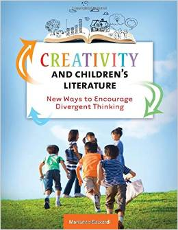 Creativity and Children's Literature: New Ways to Encourage Divergent Thinking