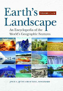 Earth's Landscape: An Encyclopedia of the World's Geographic Features