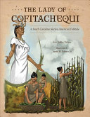 The Lady of Cofitachequi: A South Carolina Native American Folktale