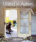 United in Autism: Finding Strength Inside the Spectrum