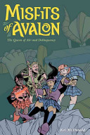 Misfits of Avalon: The Queen of Air and Delinquency