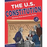 The U.S. Constitution: Discover How Democracy Works