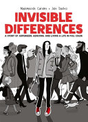 Invisible Differences: A Story of Asperger's, Adulting and Living a Life in Full Color