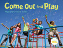 Come Out and Play: A Global Journey
