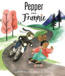 Pepper & Frannie
