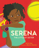 Serena: The Littlest Sister