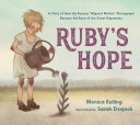 Ruby's Hope: A Story of the Girl in the Most Famous Photograph of the Depression