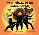 The Ninja Club Sleepover