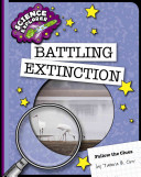 Follow the Clues: Battling Extinction