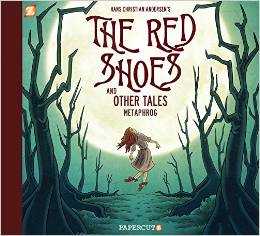 The Red Shoes: And Other Tales
