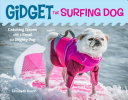 Gidget the Surfing Dog: Catching Waves with a Small but Mighty Pug
