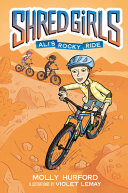 Shred Girls: Ali's Rocky Ride