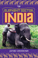 The Elephant Doctor of ­India