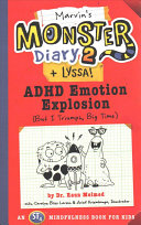 Marvin's Monster Diary 2 (+Lyssa!): ADHD Emotion Explosion (But I Triumph, Big Time)