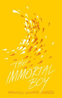 The Immortal Boy/El Inmortal