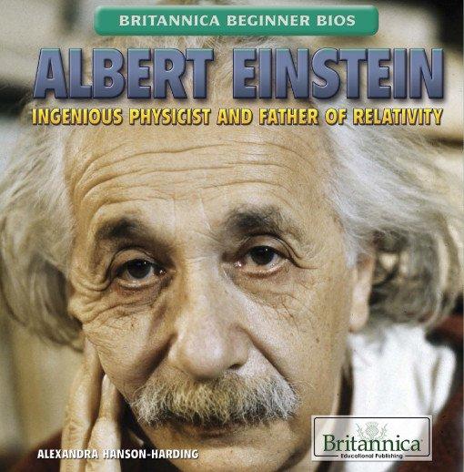Albert Einstein: Ingenious Physicist and Father of Relativity
