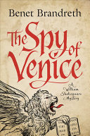 The Spy of Venice: A William Shakespeare Mystery