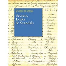 Secrets, Leaks & Scandals